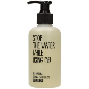 Gel douche Orange et Herbes sauvages 200ml Stop the water while using me